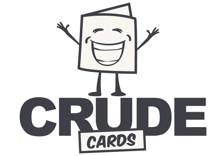 Crude Cards